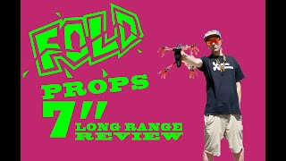 """7"""" Fold Props Review"""
