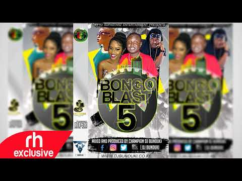 DJ BUNDUKI 2017 BONGO MIX RH EXCLUSIVE