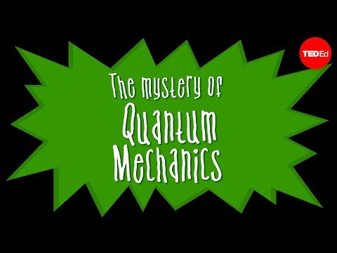 Particles and waves: The central mystery of quantum mechanics – Chad Orzel