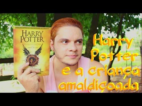 Harry Potter e a Criança Amaldiçoada | #027 Li e amei