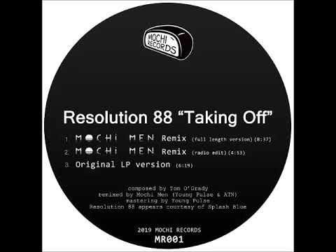 Resolution 88 - Taking Off (Mochi Men Remix/full length version) online metal music video by RESOLUTION 88