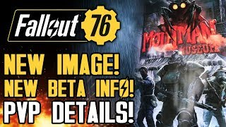 Fallout 76 - NEW IMAGE! New Beta Details! Multiplayer PVP Info! More on Camps and Gameplay Features!