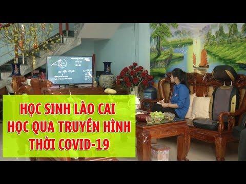 Lào Cai áp dụng linh hoạt hình thức học tập tại nhà mùa dịch Covid-19