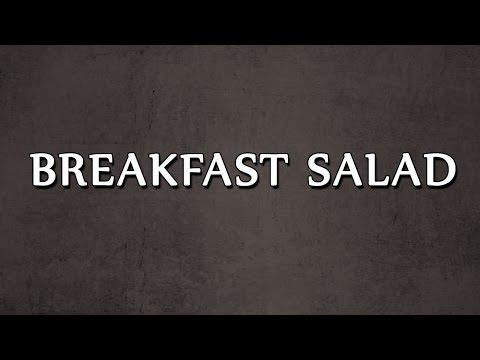 BREAKFAST SALAD | SALAD RECIPES | EASY TO LEARN