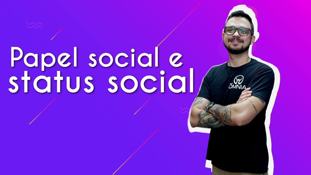 Papel social e status social