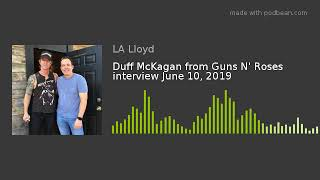 Duff McKagan From Guns N' Roses Interview June 10, 2019