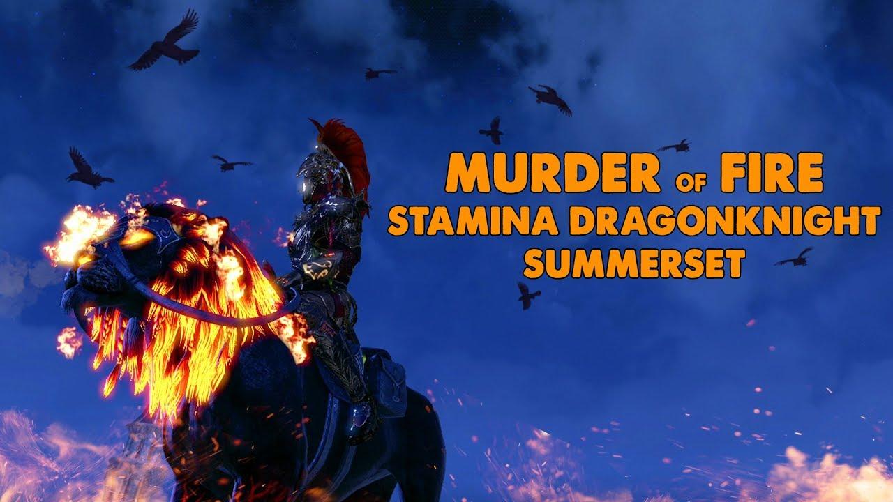 ESO - Murder Of Fire - Stamina Dragonknight PVE Build