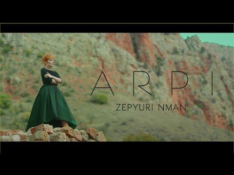 ARPI - Zepyuri Nman / Զեփյուռի նման