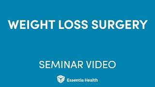 Watch the video - Essentia Health Weight Loss Management Program