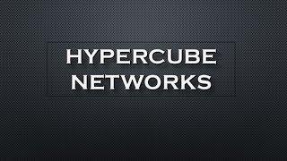 Hypercube Networks | Parallel Algorithm Tutorial