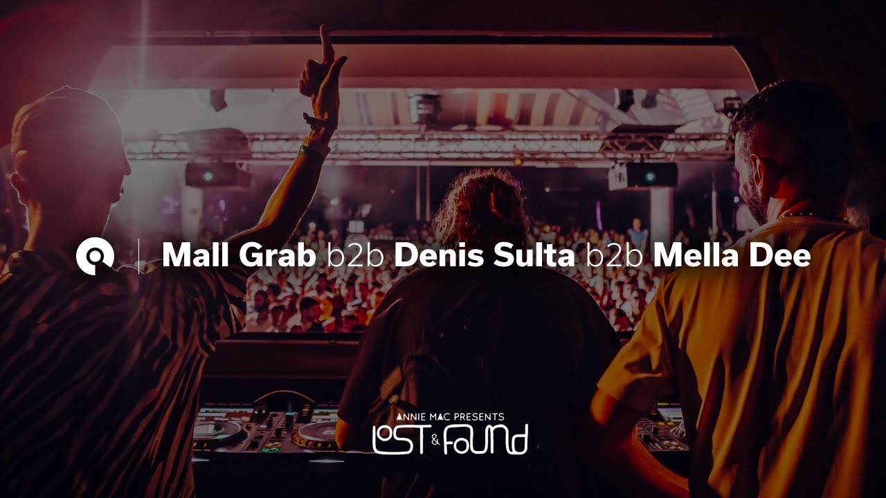 Mall Grab, Denis Sulta, Mella Dee - Live @ Lost & Found 2018