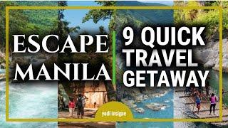 9 Quick Travel Weekend Getaway Near Metro Manila [Philippine Tourist Destinations]