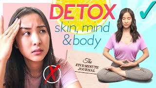 How To Detox Your Skin, Body & Mind 🌿 Self Care for A Happier You