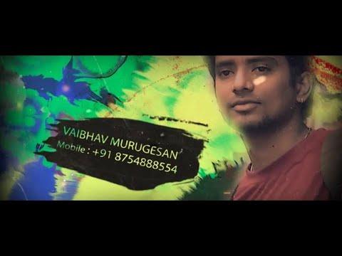 Vaibhav Murugesan- Actor's Showreel