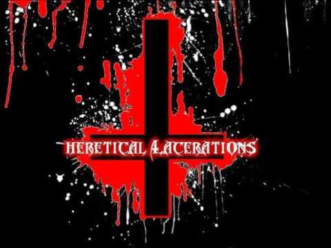 Heretical Lacerations - Golgotha