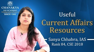 Current Affairs - Useful resources for UPSC CSE by Sanya Chhabra ( Rank 84, CSE 2018 )