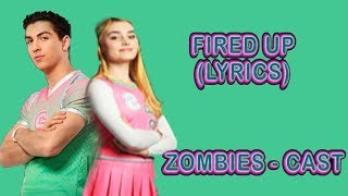 Fired Up (Music Video) [With Lyrics]   Cast ZOMBIES