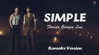 Simple   Florida Georgia Line (Official Karaoke With Backing Vocals)
