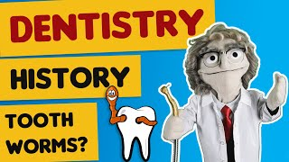 Dentistry. History of Dentistry Explained. From Tooth Worms & Barber Surgeons to Modern Dentistry