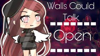 Walls Could Talk {Gacha Life MEP Backups Open} • Read Description