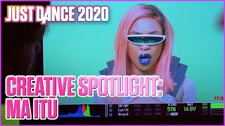 Just Dance 2020: Creative Spotlight | MA ITŪ | Ubisoft [US]