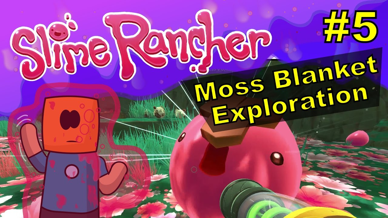 Slime Rancher #5 | Moss Blanket Exploration