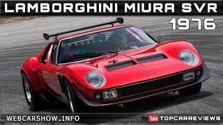 1976 LAMBORGHINI MIURA SVR Review Rendered Price Specs Release Date