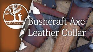 Bushcraft Making an Axe Leather Collar