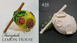 Miniature Fairy Lemon House Lantern DIY Air Dry Clay Craft Idea