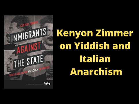 Kenyon Zimmer on Yiddish and Italian Anarchism