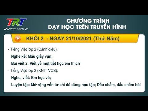 Lớp 2: Tiếng Việt (2 tiết)./ - Dạy học trên truyền hình HueTV ngày 21/10/2021