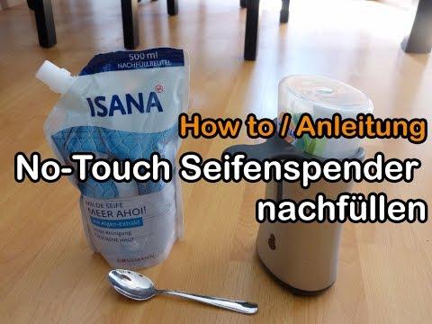 Sagrotan No-Touch Seifenspender nachfüllen - Anleitung / How To Refill Dispenser Soap