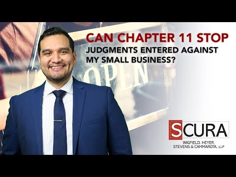 Can Chapter 11 Stop Judgments Entered Against My Small Business