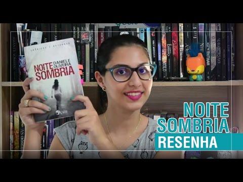 RESENHA - NOITE SOMBRIA | CANTINHO GEEK