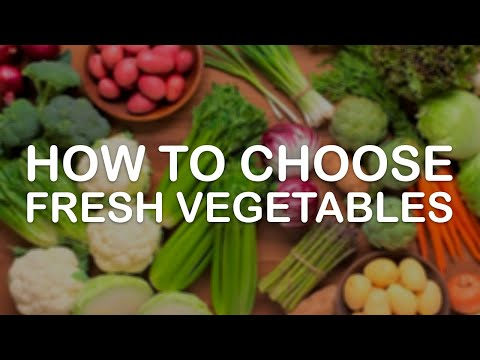 Pick the Freshest Vegetables with These Science Tips