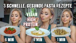 GESUNDE PASTA in 6 Minuten   Meine 3 Lieblingsrezepte   Proteinreich - Vegan - Glutenfrei - LECKER