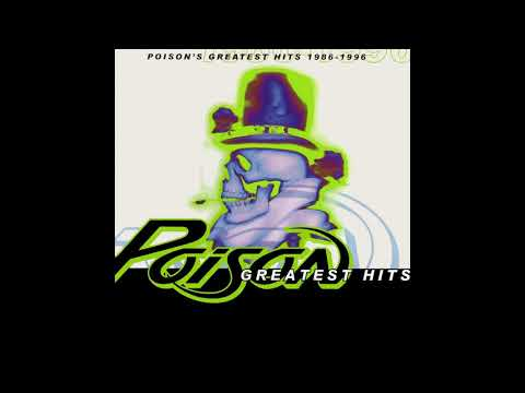 P̲o̲ison - Greatest Hits 1986-1996 (Full Album)