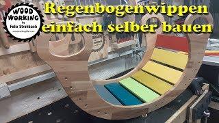 Regenbogenwippe selber bauen / Kinderwippe