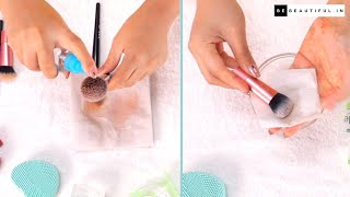 How To Clean Makeup Brushes At Home | Tips & Hacks To Clean Makeup Tools | Be Beautiful