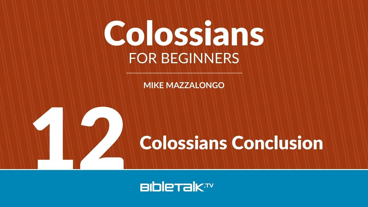 12. Colossians Conclusion