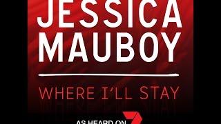 Jessica Mauboy - Where I'll Stay [Lyric Video]
