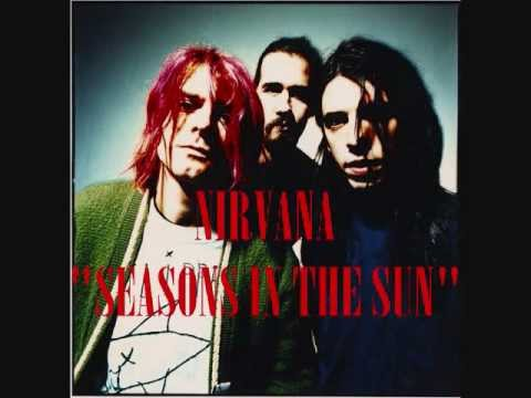 Nirvana - Seasons In The Sun (Audio)