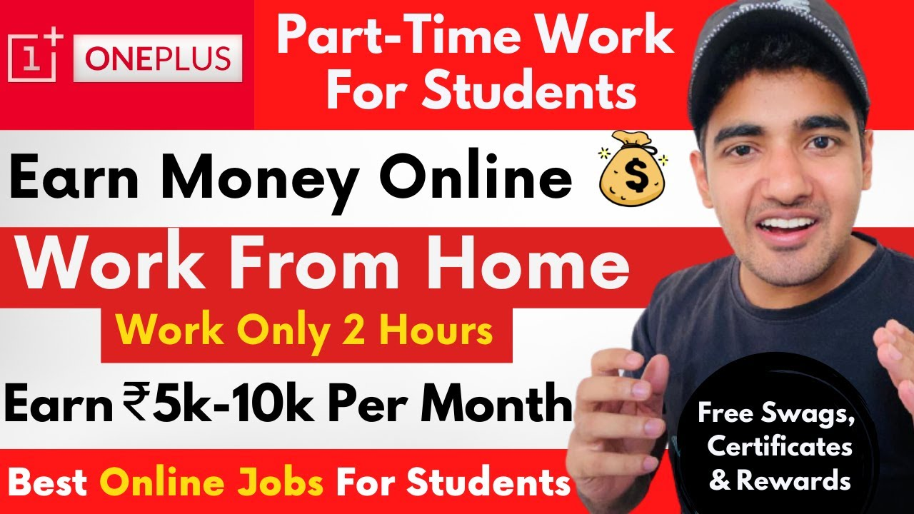 Part-Time Job For Students | Online Jobs at Home | Earn Money Online | One Plus Student Ambassador thumbnail