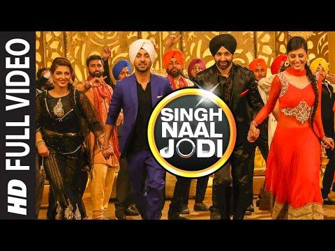 Singh Naal Jodi  Sukshinder Shinda, Diljit Dosanjh