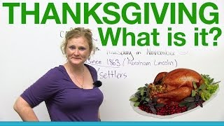 Thanksgiving - What is it?