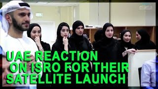 UAE Reaction On ISRO For Their Satellite Launch
