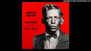 Charley Patton - A Spoonful Blues [1970 Vinyl]