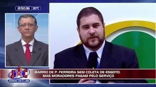 Falta coleta de esgoto em bairro de Porto Ferreira  Jornal da Clube (25/05/2017)