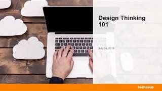 Webinar - Design Thinking 101 - 2018-07-24