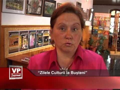 Zilele culturii la Bușteni